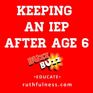 IEP after age 6